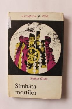 Stelian Gruia - Sambata mortilor