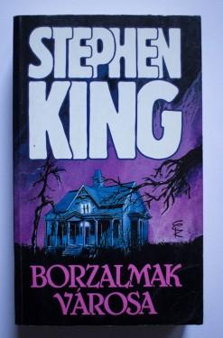 Stephen King - Borzalmak varosa