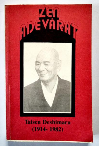 Taisen Deshimaru - Zen adevarat
