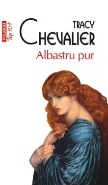 Tracy Chevalier - Albastru pur