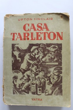 Upton Sinclair - Casa Tarleton