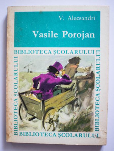 V. Alecsandri - Vasile Porojan