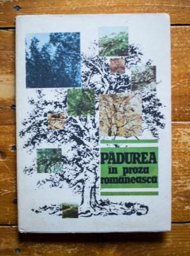 Valeriu Dinu - Padurea in proza romaneasca (editie hardcover)