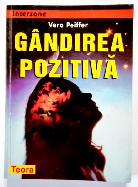Vera Peiffer - Gandirea pozitiva