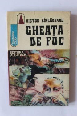 Victor Birladeanu - Gheata de foc