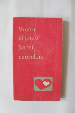 Victor Eftimiu - Becsi szerelem