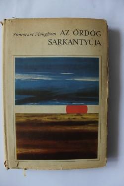 W. Somerset Maugham - Az ordog sarkantyuja (editie hardcover)