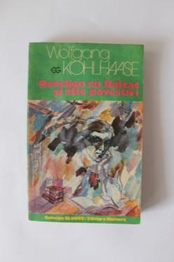 Wolfgang Kohlhaase - Revelion cu Balzac si alte povestiri