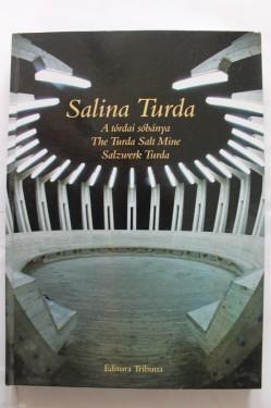Album Salina Turda (editie hardcover, trilingva, romano-maghiaro-germana)