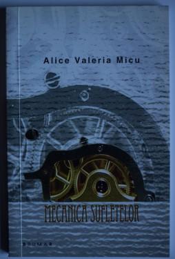 Alice Valeria Micu - Mecanica sufletelor