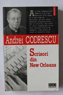 Andrei Codrescu - Scrisori din New Orleans (cu autograf)