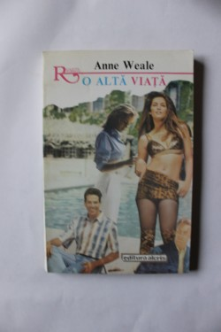 Anne Weale - O alta viata