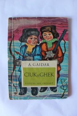 Arkadie Gaidar - Ciuk si Ghek