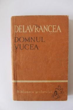 Barbu Delavrancea - Domnul Vucea