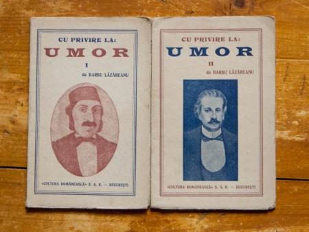 Barbu Lazareanu - Cu privire la: umor (2 vol., editie interbelica)