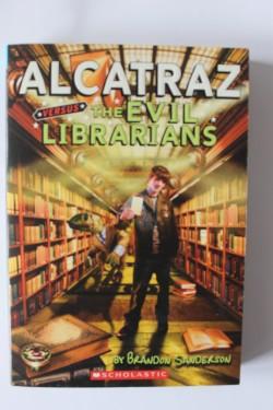 Brandon Sanderson - Alcatraz versus the Evil Librarians