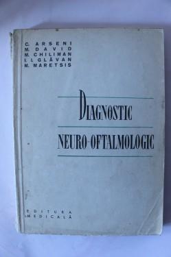C. Arseni, M. David, M. Chiliman, I. I. Glavan, M. Maretsis - Diagnostic neuro-oftalmologic