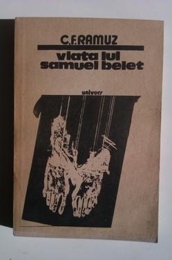 C.F. Ramuz - Viata lui Samuel Belet