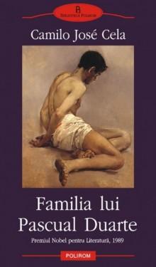 Camilo Jose Cela - Familia lui Pascual Duarte
