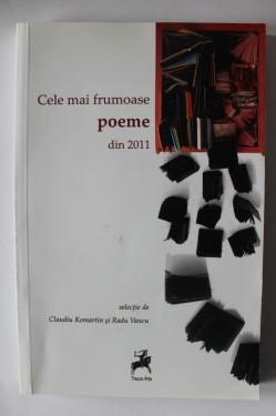 Claudiu Komartin, Radu Vancu (coord.) - Cele mai frumoase poeme din 2011