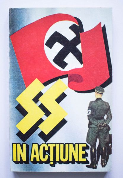Colectiv autori - SS in actiune. Documente despre crimele savarsite de SS
