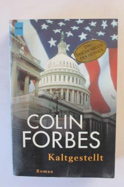 Colin Forbes - Kaltgestellt