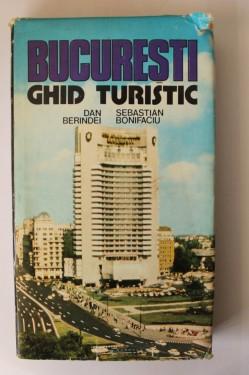 Dan Berindei, Sebastian Bonifaciu - Bucuresti - ghid turistic (editie hardcover)