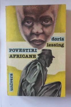 Doris Lessing - Povestiri africane