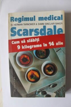 Dr. Hermann Tarnower & Samm Sinclair Baker - Regimul medical Scarsdale. Cum sa slabiti 9 kilograme in 14 zile