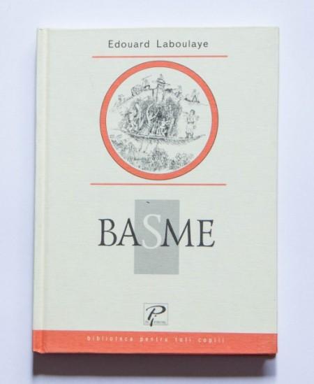 Edouard Laboulaye - Basme (editie hardcover)