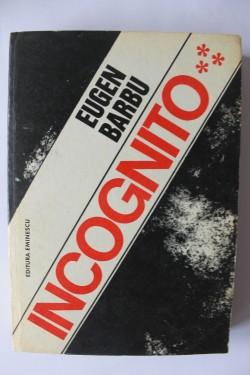 Eugen Barbu - Incognito (vol. 3/4)