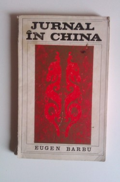 Eugen Barbu - Jurnal in China