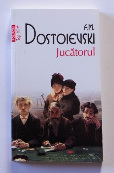 F.M. Dostoievski - Jucatorul