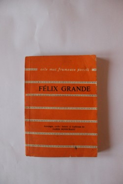 Felix Grande - Biografie. Cele mai frumoase poezii