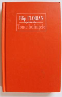 Filip Florian - Toate bufnitele (editie hardcover)