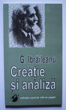 G. Ibraileanu - Creatie si analiza