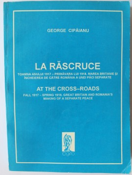Poze George Cipaianu - La rascruce / At the cross-roads (editie bilingva, romano-engleza)