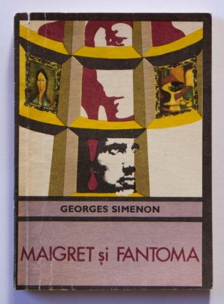 Georges Simenon - Maigret si fantoma