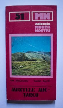 Gh. Niculescu, Danut Calin - Muntele Mic-Tarcu (colectia Muntii nostri)