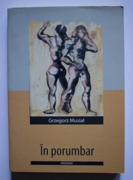 Grzegorz Musial - In porumbar