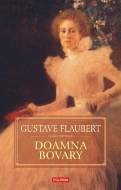 Gustave Flaubert - Doamna Bovary (editie hardcover)