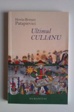 H.-R. Patapievici - Ultimul Culianu (cu autograf)