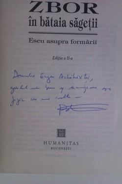 H.-R. Patapievici - Zbor in bataia sagetii (cu autograf)