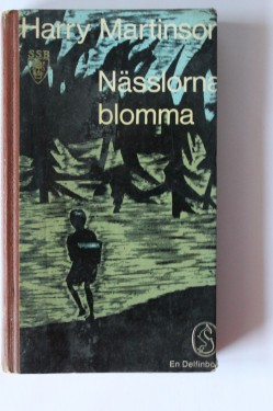 Harry Martinson - Nasslorna blomma (editie in limba suedeza, hardcover)