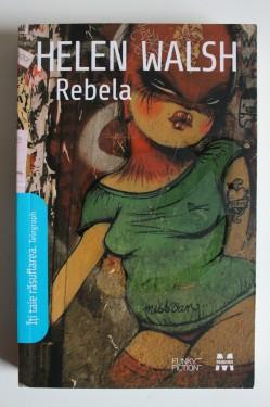 Helene Walsh - Rebela