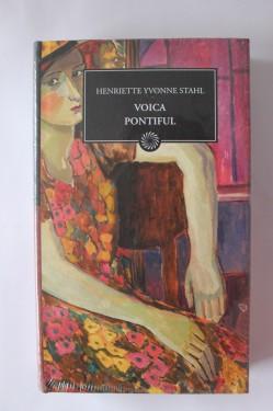 Henriette Yvonne Stahl - Voica. Pontiful (editie hardcover)
