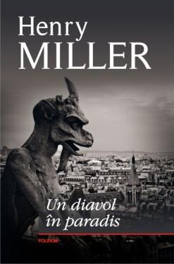Henry Miller - Un diavol in paradis