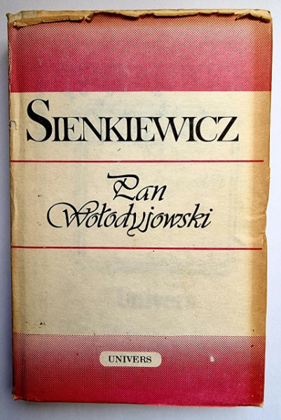 Henryk Sienkiewicz - Pan Wolodyjowski (editie hardcover)