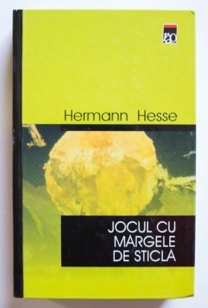 Hermann Hesse - Jocul cu margele de sticla (editie hardcover)