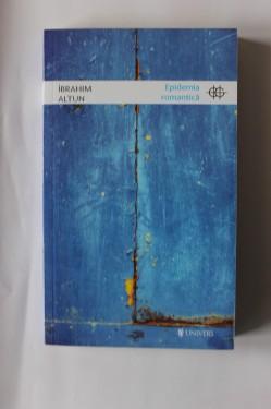 Ibrahim Altun - Epidemia romantica
